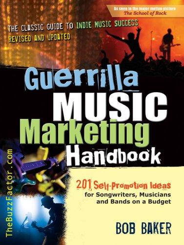 Guerilla Music Marketing Handbook